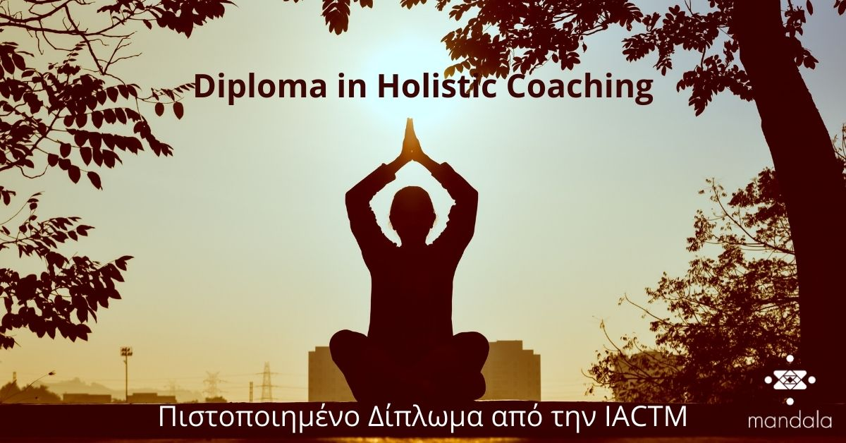 Diploma in Holistic Coaching